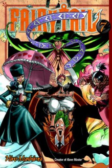 Fairy Tail, Vol. 07 - Hiro Mashima, William Flanagan