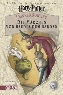 Die Märchen von Beedle dem Barden - J.K. Rowling