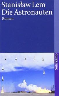 Die Astronauten - Stanisław Lem