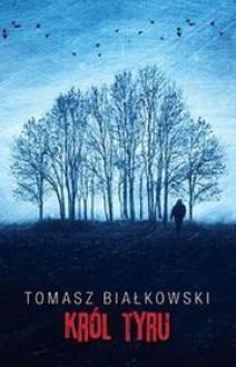 Król Tyru - Tomasz Białkowski