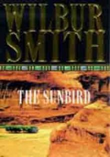 The Sunbird - Wilbur Smith