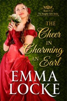 The Cheer in Charming an Earl - Emma Locke