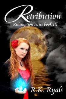 Retribution - R.K. Ryals