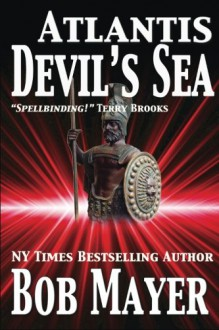 Atlantis Devil's Sea (Volume 3) - Robert Doherty, Greg Donegan, Bob Mayer