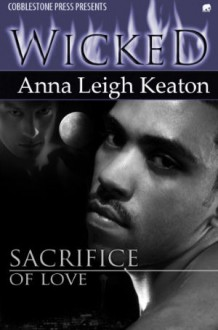 Sacrifice of Love - Anna Leigh Keaton
