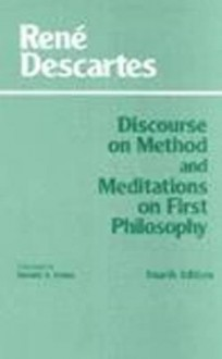 Discourse on Method & Meditations on First Philosophy - René Descartes
