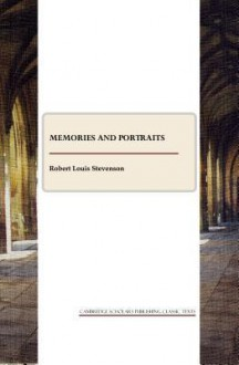 Memories and Portraits - Robert Louis Stevenson