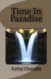 Time in Paradise - Kathy Chandler