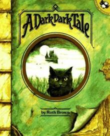 A Dark Dark Tale - Ruth Brown