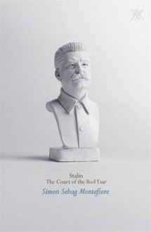Stalin. Simon Sebag Montefiore - Simon Sebag Montefiore