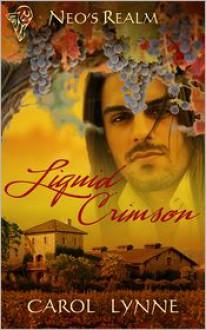 Liquid Crimson - Carol Lynne