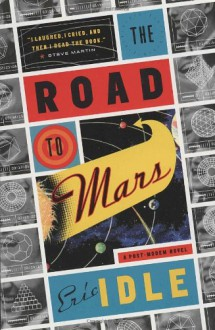 The Road to Mars - Eric Idle