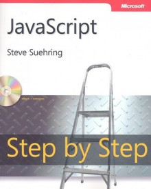 JavaScript Step by Step - Steve Suehring, Steve Suering