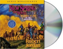 New Spring (Wheel of Time, #0) - Robert Jordan