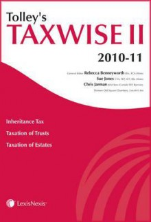 Tolley's Taxwise II 2010-11 - Chris Jarman, Rebecca Benneyworth