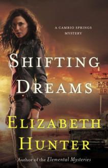 Shifting Dreams - Elizabeth Hunter