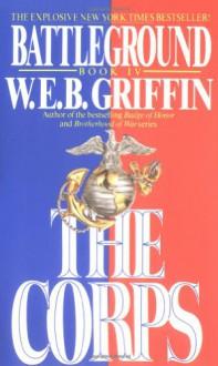 Battleground (The Corps #4) - W. E. B. Griffin