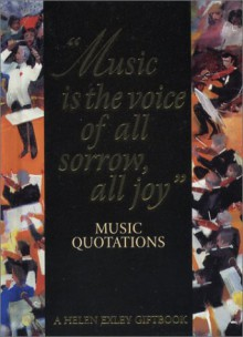 Music Quotations - Helen Exley