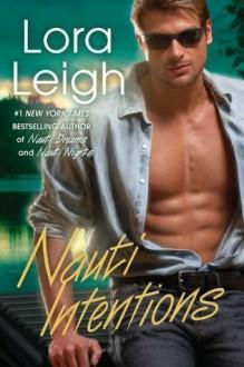 Nauti Intentions - Lora Leigh