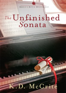 The Unfinished Sonata - K.D. McCrite