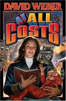 At All Costs (Honor Harrington, #11) - David Weber
