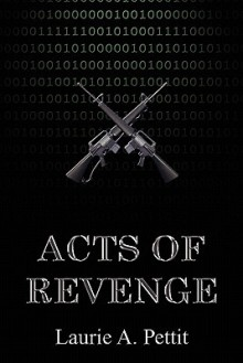 Acts of Revenge - Laurie A. Pettit