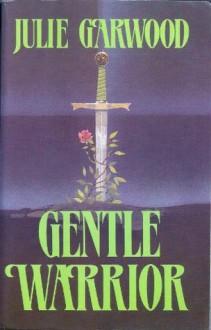 Gentle Warrior (Library) - Julie Garwood