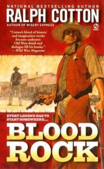 Blood Rock - Ralph Cotton