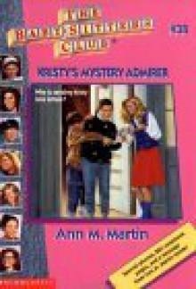Kristy's Mystery Admirer - Ann M. Martin