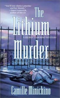 The Lithium Murder - Camille Minichino