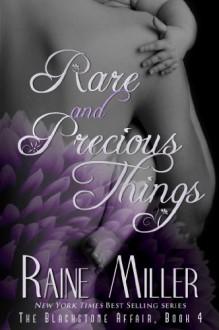 Rare and Precious Things - Raine Miller