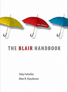 The Blair Reader Value Pack: Exploring Contemporary Issues [With The Blair Handbook and Access Code] - Laurie G. Kirszner, Stephen R. Mandell