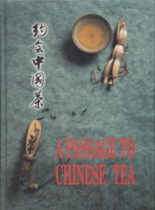 A Passage to Chinese Tea - Lim Hock Lam