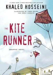 The Kite Runner: Graphic Novel - Khaled Hosseini