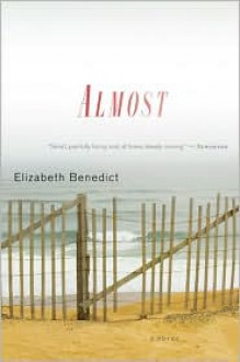 Almost - Elizabeth Benedict