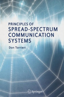Principles of Spread-Spectrum Communication Systems - Don Torrieri
