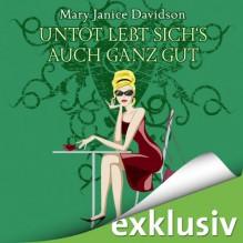 Untot lebt sich's auch ganz gut! (Betsy Taylor 4) - Mary Janice Davidson, Nana Spier, Audible GmbH