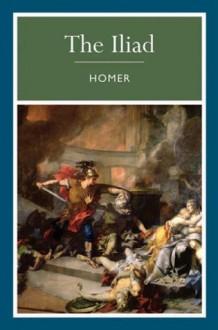 Iliad - Homer