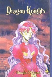 Dragon Knights, Volume 4 - Mineko Ohkami