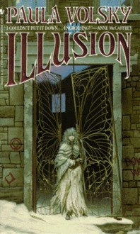 Illusion - Paula Volsky