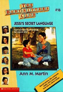 Jessi's Secret Language - Ann M. Martin, Jean Feiwel, Bethany Buck