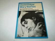 Mary Barnes - David Edgar, Mary Barnes