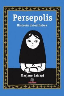 Persepolis 1: Historia dzieciństwa - Marjane Satrapi