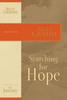 Searching for Hope: The Journey Study Series - Billy Graham