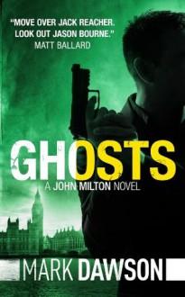 Ghosts - Mark Dawson