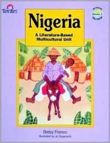 Nigeria, Vol. 4 - Betsy Franco, Jo Supancich