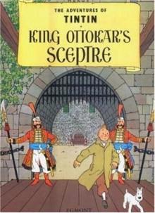 King Ottokar's Sceptre - Hergé, Leslie Lonsdale-Cooper, Michael Turner