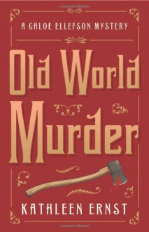 Old World Murder - Kathleen Ernst