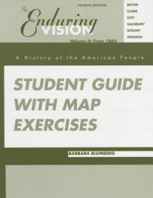 Enduring Vision: Student Guide With Map Exercises - Paul S. Boyer
