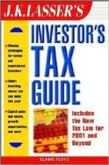 J. K. Lasser's Investor's Tax Guide - J.K. Lasser, Floyd